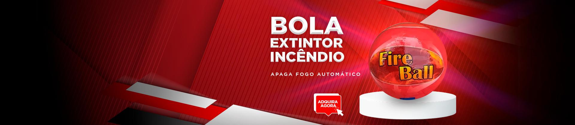 BOLA DE FOGO EXTINTOR
